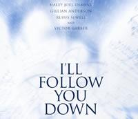i'll-follow-you-down